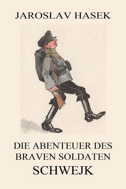 Ярослав Гашек Die Abenteuer des braven Soldaten Schwejk гашек я ярослав гашек собрание сочинений в четырех томах комплект из 4 книг