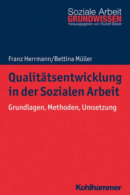 Franz Herrmann Qualitätsentwicklung in der Sozialen Arbeit ursula hochuli freund kooperative prozessgestaltung in der sozialen arbeit