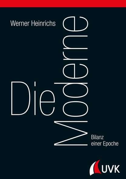 Werner Heinrichs Die Moderne недорого