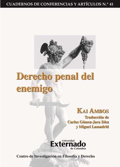 Kai Ambos Derecho penal del enemigo kai ambos justicia transicional y derecho penal internacional