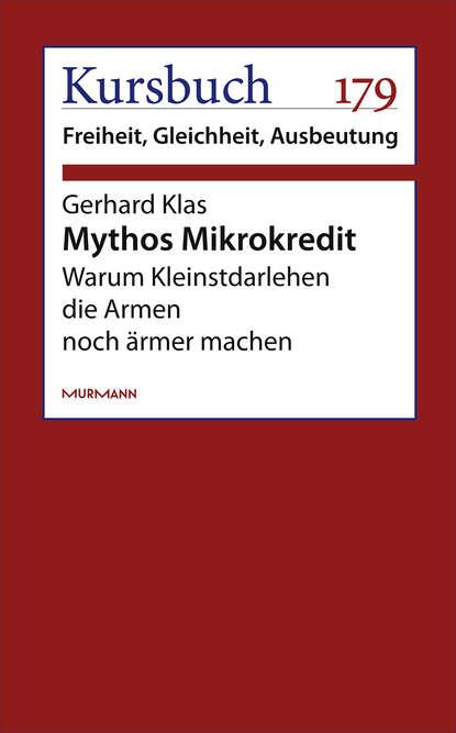 Gerhard Klas Mythos Mikrokredit klas