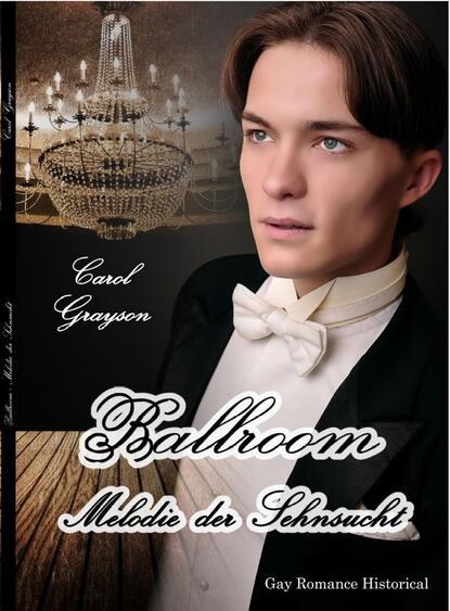 Carol Grayson Ballroom - Melodie der Sehnsucht carol grayson seidendrachen