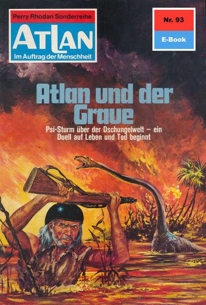 Hans Kneifel Atlan 93: Atlan und der Graue hans kneifel atlan paket 1 condos vasac