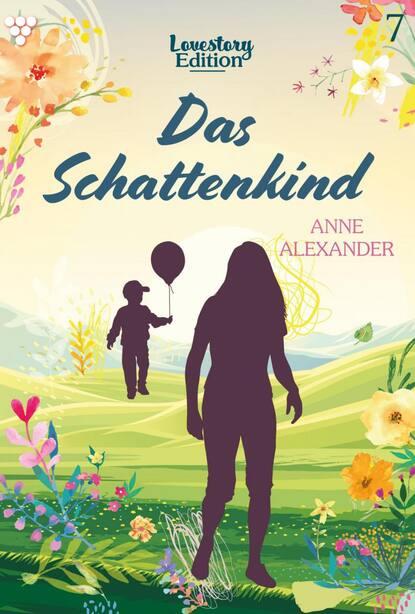 Фото - Anne Alexander Lovestory Edition 7 – Liebesroman alexander geschonneck computer forensik ix edition