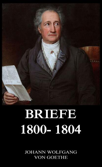 Briefe 1800 - 1804