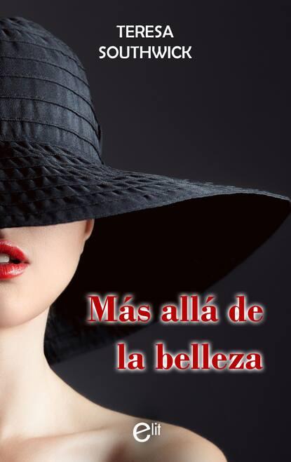 Teresa Southwick Más allá de la belleza недорого