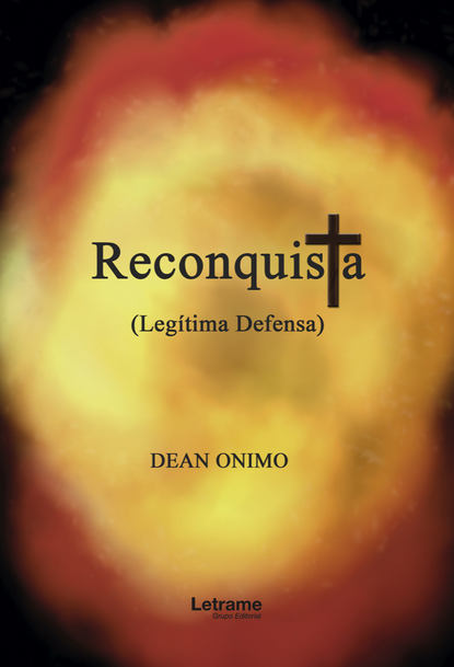 Dean Onimo Reconquista (Legítima defensa) stella bagwell lluvia en el desierto defensa apasionada
