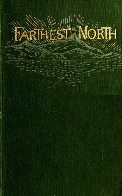 Charles Lanman Farthest North - The Life and Explorations of Lie of the Greely Arctic Expedition charles lanman adventures of an angler in canada nova scotia and the united states