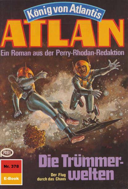 Hans Kneifel Atlan 378: Die Trümmerwelten hans kneifel atlan 579 die dunkelwelt