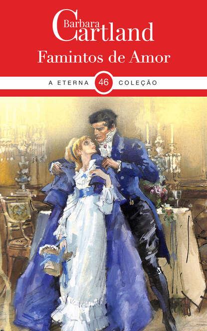 Barbara Cartland Famintos de Amor barbara cartland la protección del amor