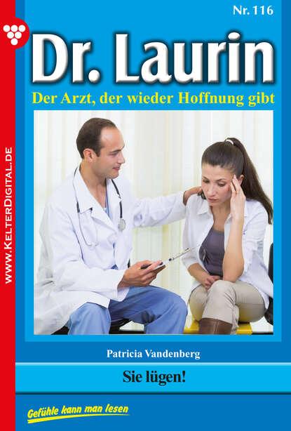 Patricia Vandenberg Dr. Laurin 116 – Arztroman недорого