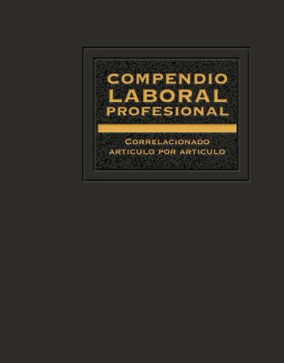 Compendio Laboral Profesional 2017