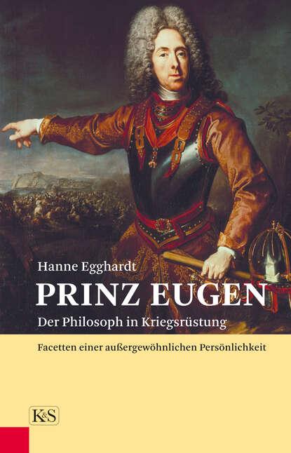 Hanne Egghardt Prinz Eugen hanne egghardt skandalöse amouren im hause habsburg