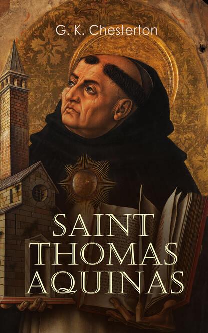 Фото - G. K. Chesterton Saint Thomas Aquinas g k chesterton la taberna errante