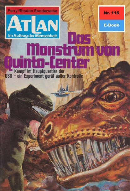 Atlan 115: Das Monstrum von Quinto-Center