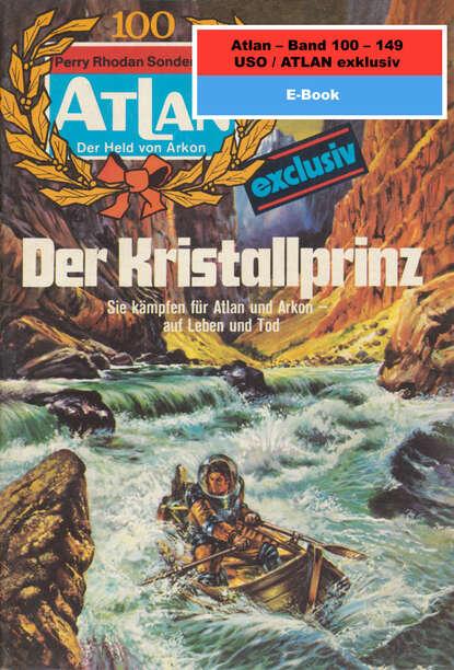 Hans Kneifel Atlan-Paket 3: USO / ATLAN exklusiv hans kneifel atlan paket 1 condos vasac