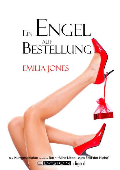 Emilia Jones Ein Engel auf Bestellung kurt h möller ein engel im pelzmantel