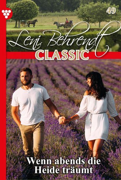 Leni Behrendt Leni Behrendt Classic 49 – Liebesroman c graupner wohl dem der ein tugendsam weib hat gwv 1113 41