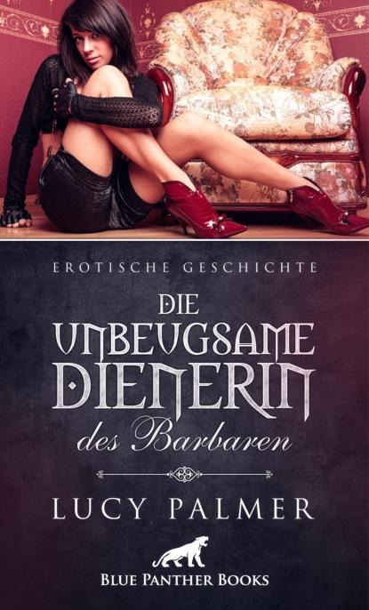 Die unbeugsame Dienerin des Barbaren | Erotische Geschichte фото