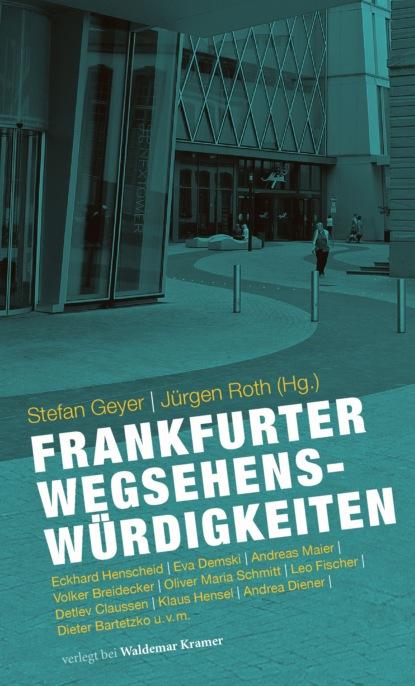 Группа авторов Frankfurter Wegsehenswürdigkeiten l heilbrunn die grundung der universitat frankfurt a m