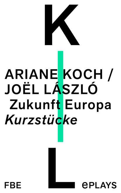 Ariane Koch Zukunft Europa
