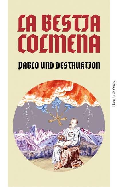 Pablo Und-Destruktion La Bestia Colmena cuervo y sobrinos 1112 1ng