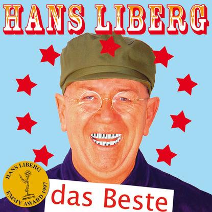 Hans Liberg Hans Liberg, Das Beste ключ воротка hans 1165m19