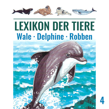 Mik Berger Lexikon der Tiere, Folge 4: Wale - Delphine - Robben недорого