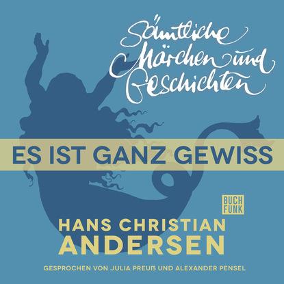 Hans Christian Andersen H. C. Andersen: Sämtliche Märchen und Geschichten, Es ist ganz gewiss l hellinck durch adams fall ist ganz verderbt w145