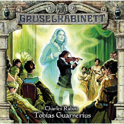 tobias block lager im bauwesen Rabou Charles Gruselkabinett, Folge 94: Tobias Guarnerius