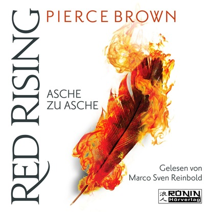 Pierce Brown Asche zu Asche - Red Rising 4 (Ungekürzt) dead rising 4 [xbox one]