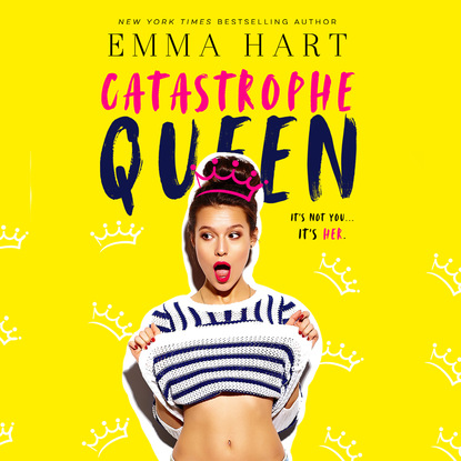 Emma Hart Catastrophe Queen (Unabridged) that s not my badger