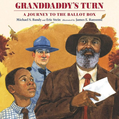 Фото - Michael S. Bandy Granddaddy's Turn - A Journey to the Ballot Box (Unabridged) michael mandelbaum that used to be us
