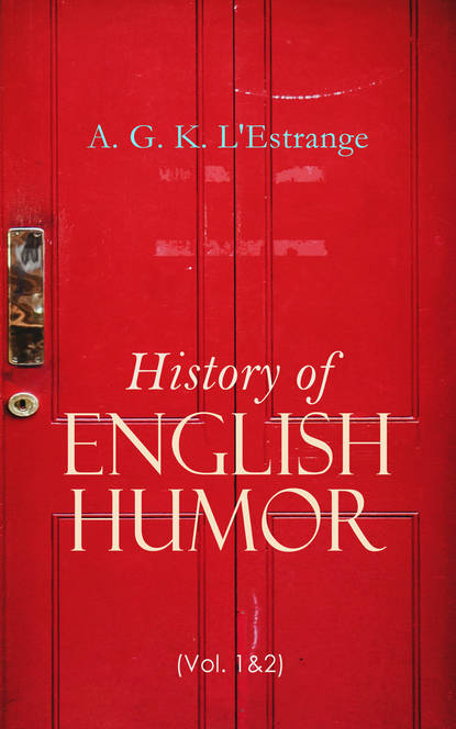 A. G. K. L'Estrange History of English Humor (Vol. 1&2) fox k watching the english