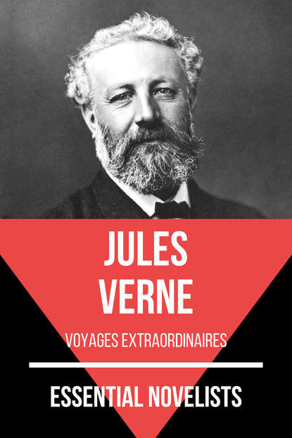 August Nemo Essential Novelists - Jules Verne рик уэйкман the london symphony orchestra english chamber choir давид мишам rick wakeman journey to the centre of the earth 3 cd dvd