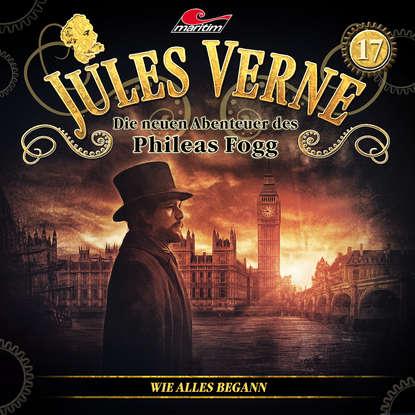 Markus Topf Jules Verne, Die neuen Abenteuer des Phileas Fogg, Folge 17: Wie alles begann jules verne le sphinx des glaces