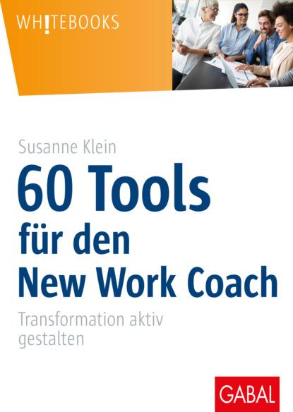 Susanne Klein 60 Tools für den New Work Coach недорого