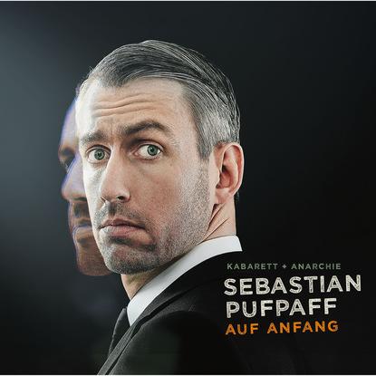 Sebastian Pufpaff Sebastian Pufpaff, Auf Anfang недорого