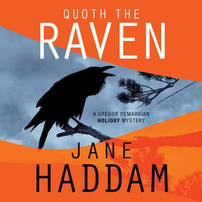 Jane Haddam Quoth the Raven - A Gregor Demarkian Holiday Mystery 4 (Unabridged) sharon fiffer killer stuff a jane wheel mystery