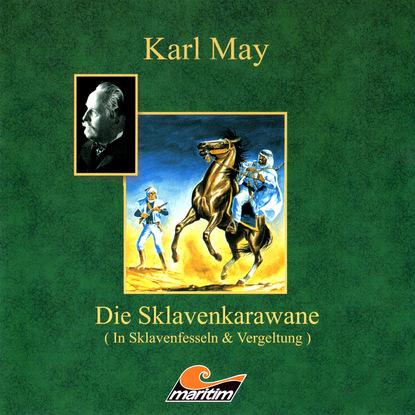 Фото - Karl May Karl May, Die Sklavenkarawane I - In Sklavenfesseln georg zinn karl die wiederherstellung aller dinge