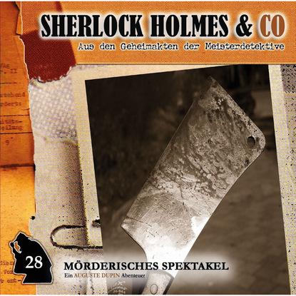 Фото - Markus Duschek Sherlock Holmes & Co, Folge 28: Mörderisches Spektakel markus duschek gespenster krimi folge 4 der präparator