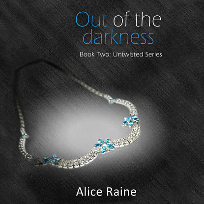Фото - Alice Raine Out of the Darkness - Untwisted 2 (Unabridged) stella a tack warrior