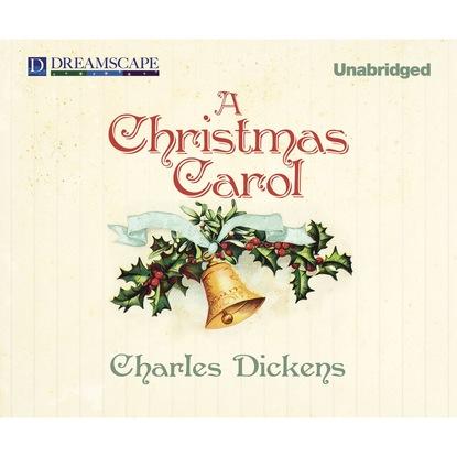 Charles Dickens A Christmas Carol (Unabridged) carol ericson a silverhill christmas