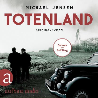 Michael Jensen Totenland - Inspektor Jens Druwe - Ein Jens-Druwe-Roman, Band 1 (Ungekürzt) detlef jens north west spain cruising companion