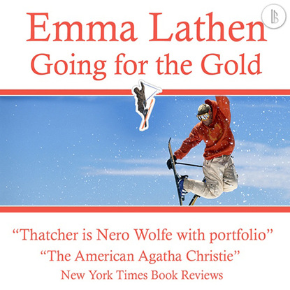 Emma Lathen Going for the Gold - The Emma Lathen Booktrack Edition, Book 18