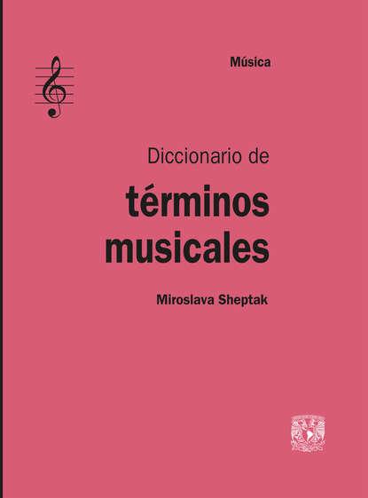 Miroslava Sheptak Diccionario de términos musicales eduardo de echegaray diccionario general etimologico de la lengua espanola tomo 5