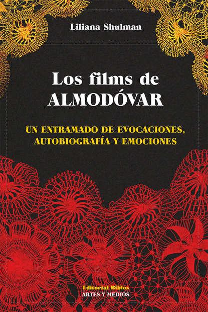 Liliana Shulman Los films de Almodóvar nicky persico la danza de las sombras