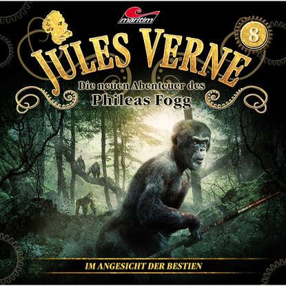 Marc Freund Jules Verne, Die neuen Abenteuer des Phileas Fogg, Folge 8: Im Angesicht der Bestien marc freund jules verne die neuen abenteuer des phileas fogg folge 15 die schwimmende stadt