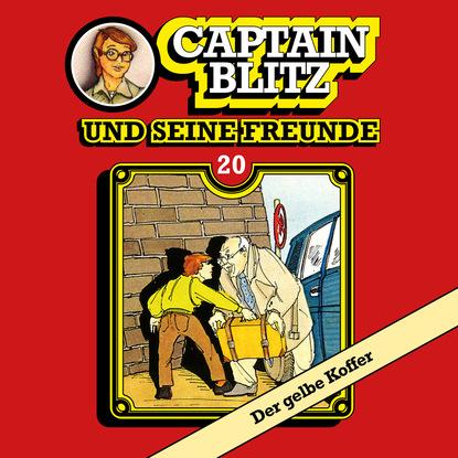 Steffen Kent Captain Blitz und seine Freunde, Folge 20: Der gelbe Koffer очки солнцезащитные dr koffer dr koffer mp002xm0qt0x