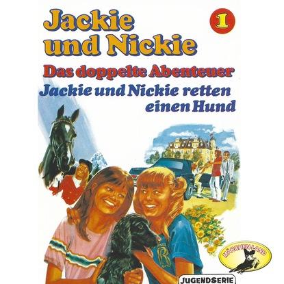 Gaby Martin Jackie und Nickie - Das doppelte Abenteuer, Original Version, Folge 1: Jackie und Nickie retten einen Hund платье jackie smart jackie smart mp002xw1h2d8